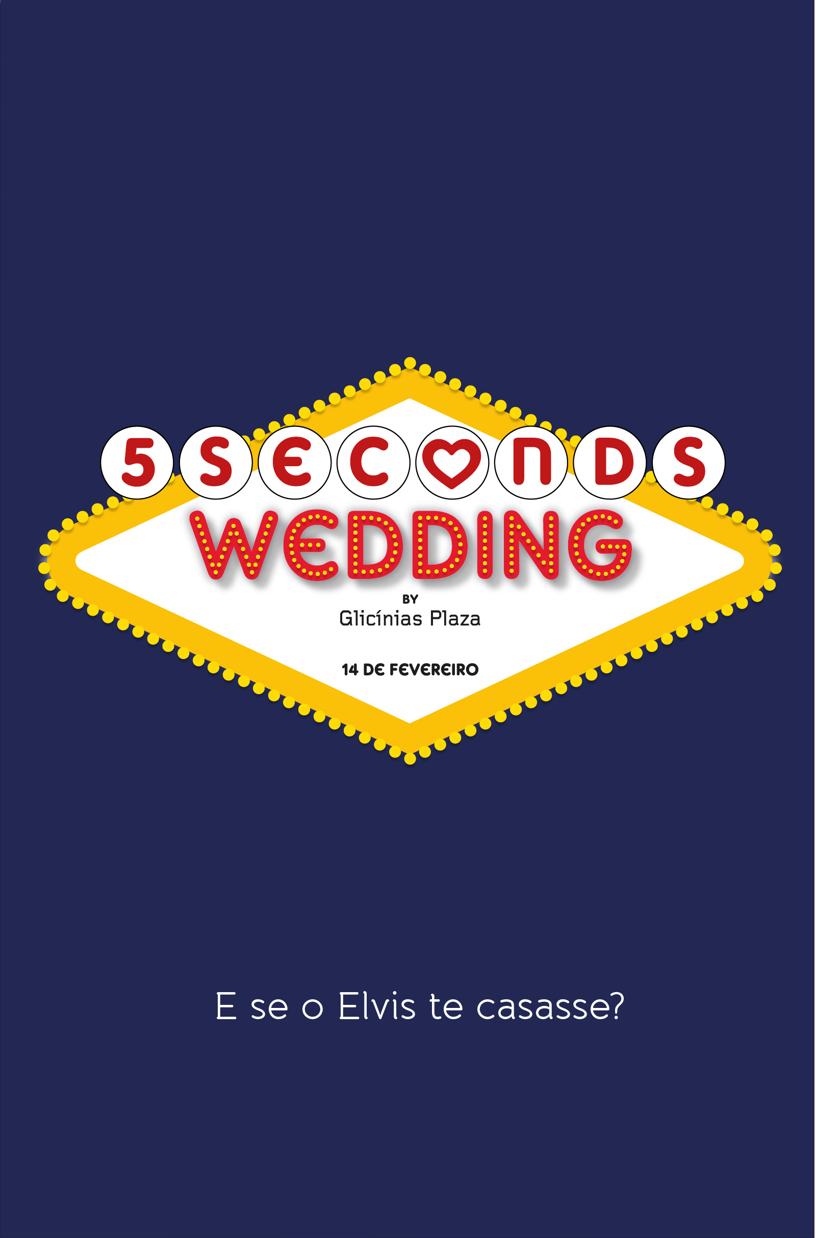 5 SECONDS WEDDING BY GLICÍNIAS PLAZA